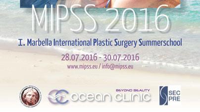 1st International Plastic Surgery Summer School MIPSS in Marbella